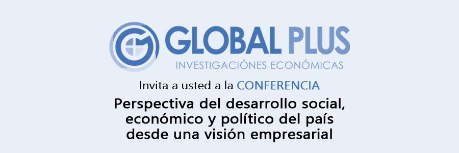 Conferencia: Perspectiva del desarrollo social, económico y político del país desde una visión empresarial