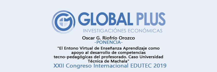 Oscar Riofrío, ponente el XXII Congreso Internacional EDUTEC 2019, organizado por La Pontificia Universidad Católica del Perú